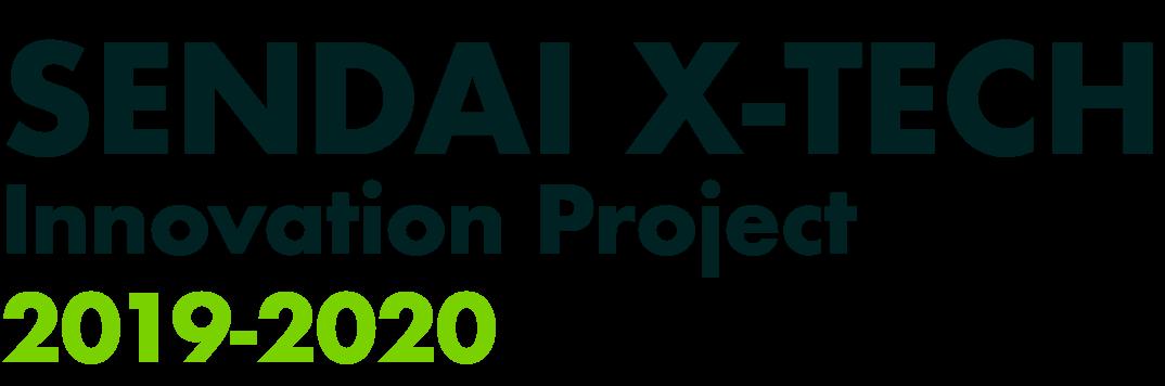 SENDAI X-TECH Innovation Project 2019-2020